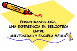 ENCONTRANDO-NOS. UNA EXPERIENCIA EN BIBLIOTECA …