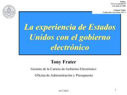 FTAA.ecom/inf/135 4 de junio de 2002 La experiencia de