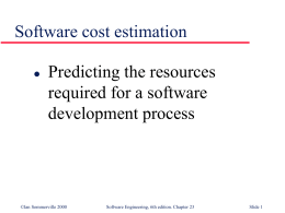 Software cost estimation - University of Illinois at Chicago