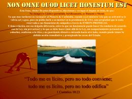 Non omne quod licet honestum est