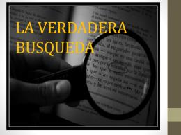 LA VERDADERA BUSQUEDA
