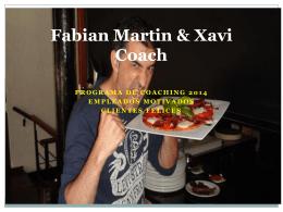 Fabian Martin & Xavi Coach