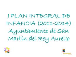 I PLAN INTEGRAL DE INFANCIA Ayuntamiento de San …