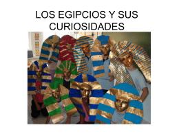 LOS EGIPCIOS Y SUS CURIOSIDADES