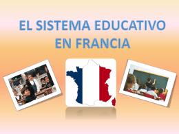 EL SISTEMA EDUCATIVO EN FRANCIA
