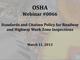 OSHA Webinar #0065 CSHO Safety in Roadway and …