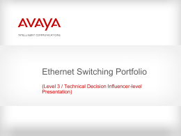 Avaya Ethernet Switching Portfolio Presentation