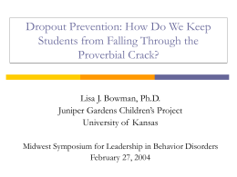 Risk and Protective Factors Related to School Dropout
