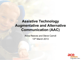 Assistive Technology Augmentative and Alternative