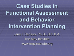 Case Studies in Functional Assessment and Behavior