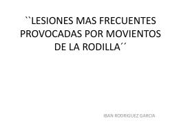 TRABAJO DE ANATOMIA:``LESIONES MAS FRECUENTES …