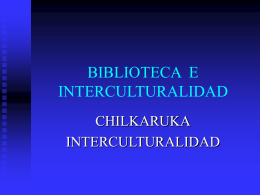 BIBLIOTECA PUBLICA E INTERCULTURALIDAD