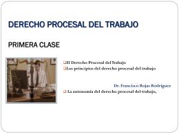 Derecho Procesal Laboral PRIMERA CLASE