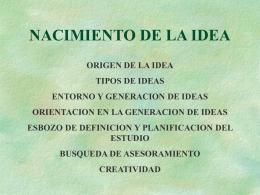NACIMIENTO DE LA IDEA