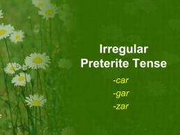 Irregular Preterite Tense