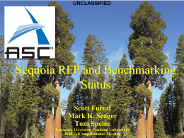 Sequoia RFP and Benchmarking Status