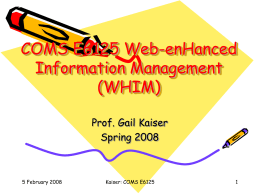 COMS E6998 Web-enHanced Information Management …