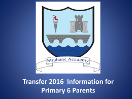 STRABANE ACADEMY Transfer 2012 Informationfor P6 …