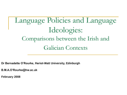 Language Policies and Language Ideologies: …