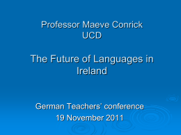 Professor Maeve Conrick The Future of Languages in Ireland