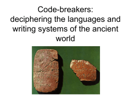 Code-breakers: deciphering the languages and writing