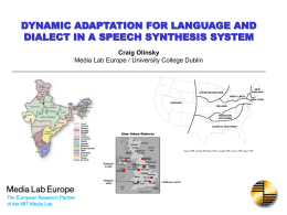 DYNAMIC ADAPTATION FOR LANGUAGE AND DIALECT …