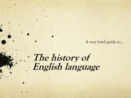 The history of English language