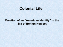 "Colonial Life, ""American"" Culture"