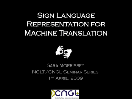 Sign Language Representation for Machine Translation