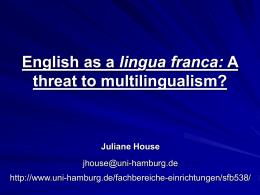 Englisch als globale lingua franca: Gefahr oder Chance?