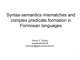 Complex predicates in some Formosan languages