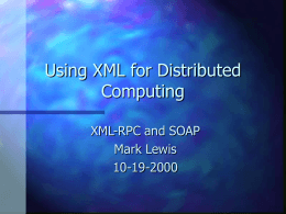 Using XML for Distributed Computing