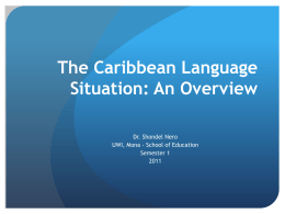 The Caribbean Language Situation: An Overview