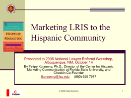 Marketing LRIS to the Hispanic Community