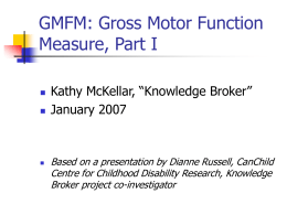 GMFM: Gross Motor Function Classification Measure