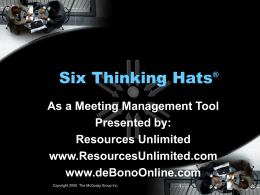 Six Thinking Hats - de Bono Consulting