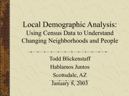 Local Demographic Analysis: Using the Census to …
