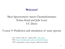 Prediction and Simulation of Mass Spectra