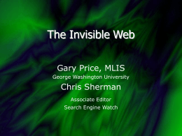 The Invisible Web - Information Today, Inc.