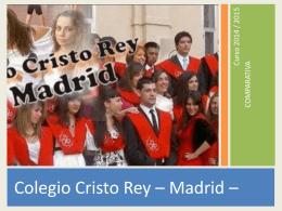 Diapositiva 1 - Colegio Cristo Rey Madrid