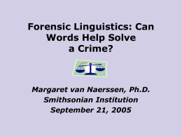 Forensic Linguistics: How Words Help Solve Crimes
