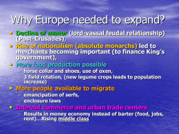 Why Europe needed to expand?