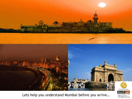 Lets help you understand Mumbai before you arrive…