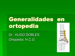 Generalidades en ortopedia