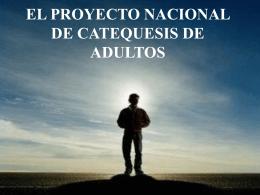 EL PROYECTO NACIONAL DE CATEQUESIS DE ADULTOS