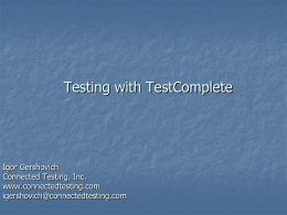 Testing with TestComplete