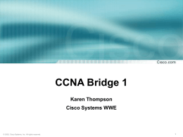 CCNA 3.0 Retooling General Issues