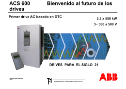 ACS 600 Welcome to the future of drives