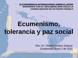 ECUMENISMO, TOLERANCIA Y PAZ SOCIAL