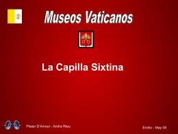 Capilla Sixtina - Presentaciones del Catecismo